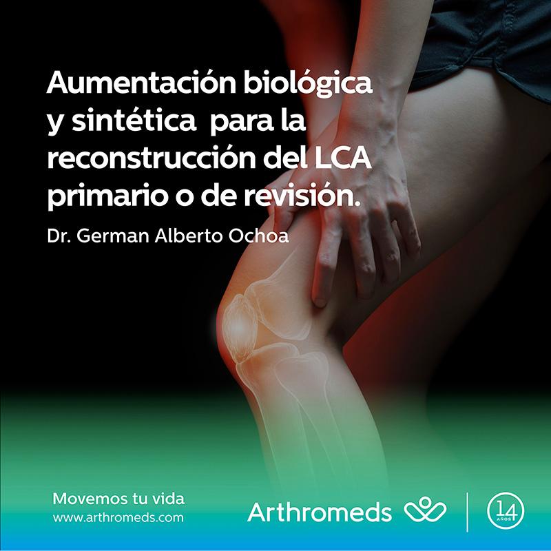 Aumentación biológica y sintética  para la reconstrucción del LCA primario o de revisión